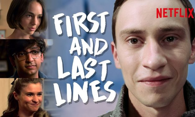 Atypical – First & Last Lines