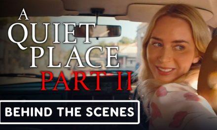 A Quiet Place Part 2 – Behind the Scenes Clip (2021) Emily Blunt, John Krasinski