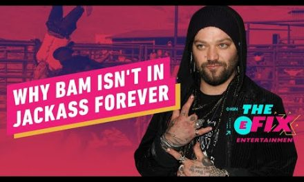 Why Bam Margera Isn't In Jackass Forever – IGN The Fix: Entertainment