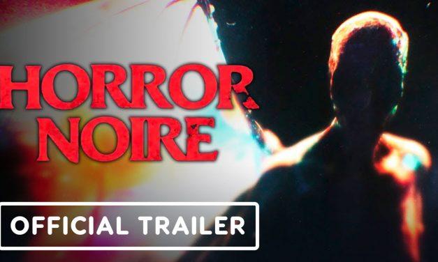 Horror Noire – Official SDCC 2021 Teaser Trailer