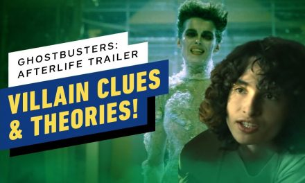 Ghostbusters: Afterlife Trailer – Villain Clues and Theories