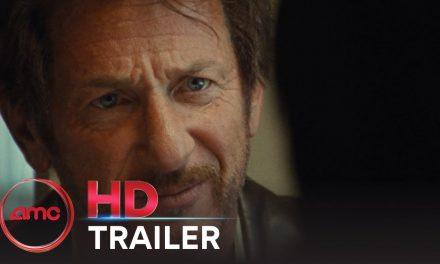 FLAG DAY – Trailer (Sean Penn, Dylan Penn, Josh Brolin, Norbert Leo Butz)   AMC Theatres 2021
