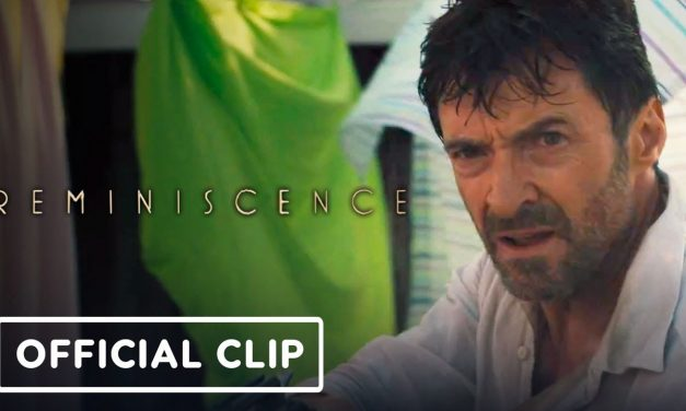 Reminiscence – Exclusive Official Clip (2021) Hugh Jackman, Cliff Curtis | IGN Premiere