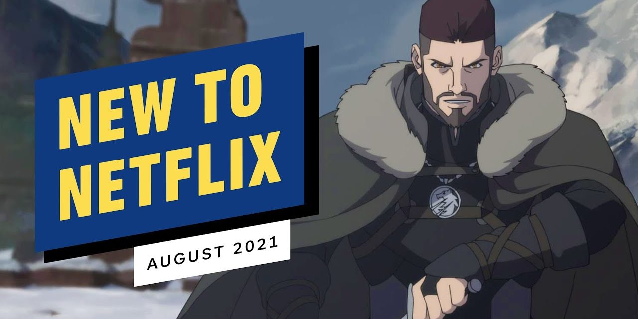 New to Netflix for August 2021