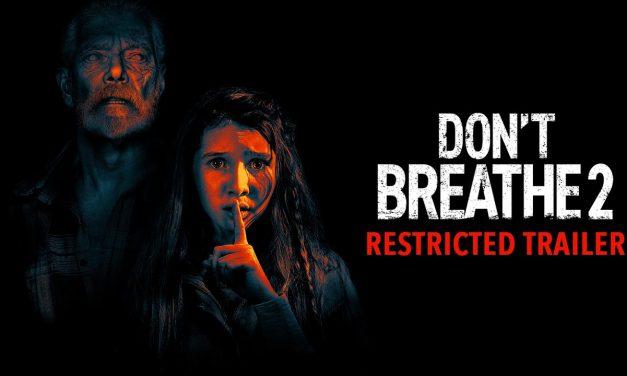 DON'T BREATHE 2 – Dark AF Restricted Trailer (HD)