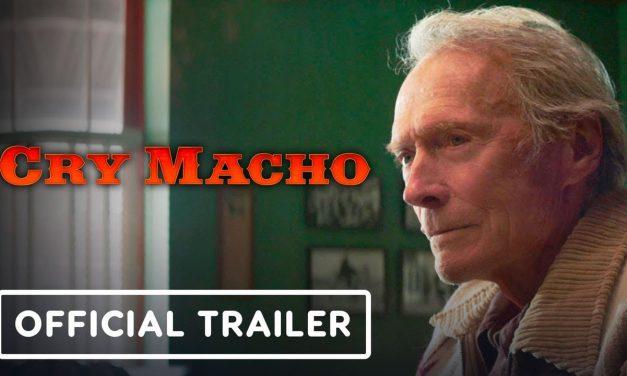 Cry Macho – Official Trailer (2021) Clint Eastwood, Eduardo Minett, Matalia Travern, Dwight Yoakam