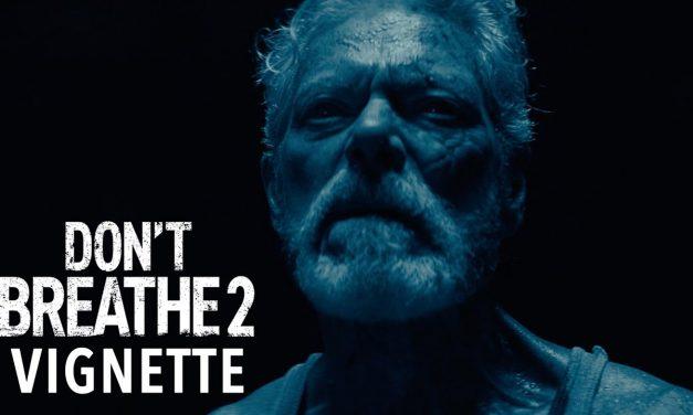 DON'T BREATHE 2 Vignette – Bad Man