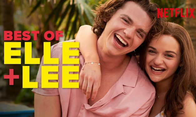 Elle & Lee Being BFFs   The Kissing Booth 3   Netflix