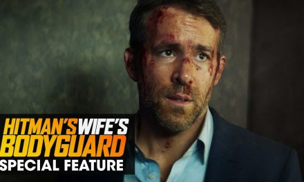 "The Hitman's Wife's Bodyguard (2021 Movie) Special Feature ""The Stunts"" – Ryan Reynolds, Salma Hayek"