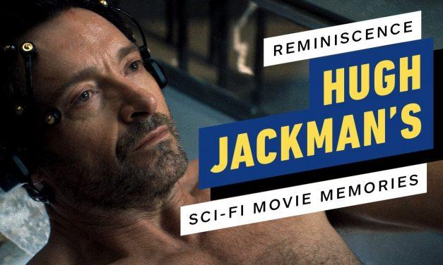 Reminiscence: Hugh Jackman's Sci-Fi Movie Memories