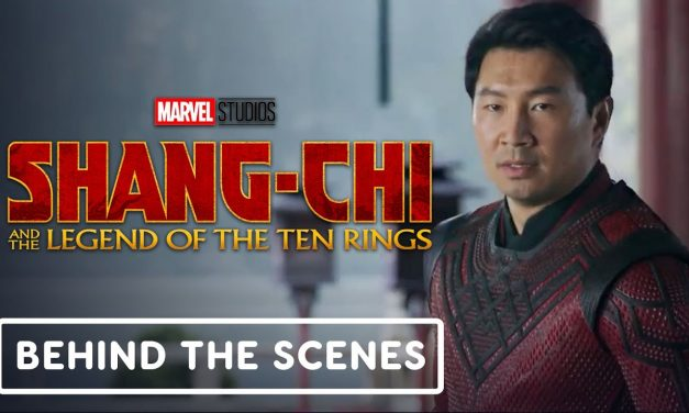 Marvel Studios' Shang-Chi and the Legend of the Ten Rings – Official Behind the Scenes Clip (2021)