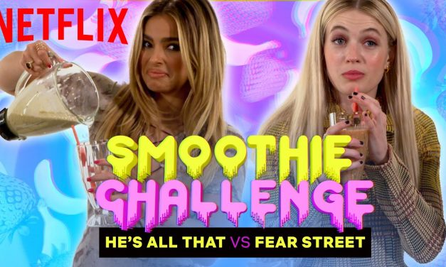 He's All That vs Fear Street | Smoothie Challenge | Netflix