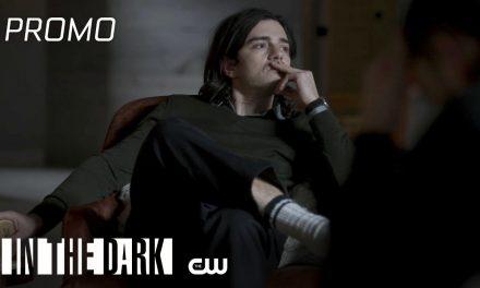 In The Dark   Season 3 Episode 10   Home Run Promo   The CW
