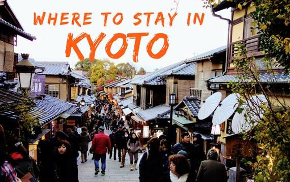 Where to Stay in Kyoto [4 Best Places to Stay in Kyoto for Tourists]