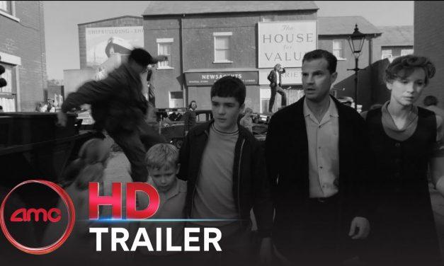 BELFAST – Trailer (Caitríona Balfe, Judi Dench, Jamie Dornan, Ciarán Hinds) | AMC Theatres 2021
