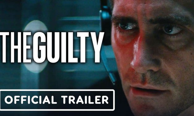 The Guilty – Official Trailer (2021) Jake Gyllenhaal