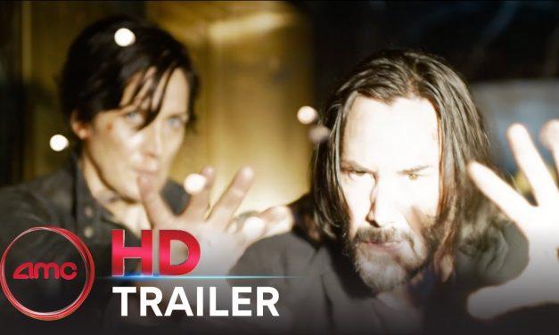 THE MATRIX RESURRECTIONS – Trailer (Keanu Reeves, Jessica Henwick) | AMC Theatres 2021