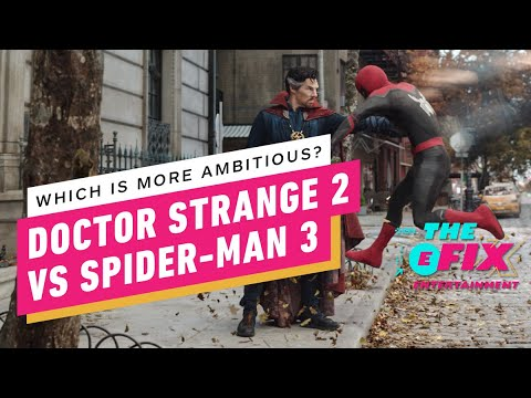 """Dr. Strange, Spider-Man Debate Whose Marvel Movie is More """"Ambitious"""" – IGN The Fix: Entertainment"""