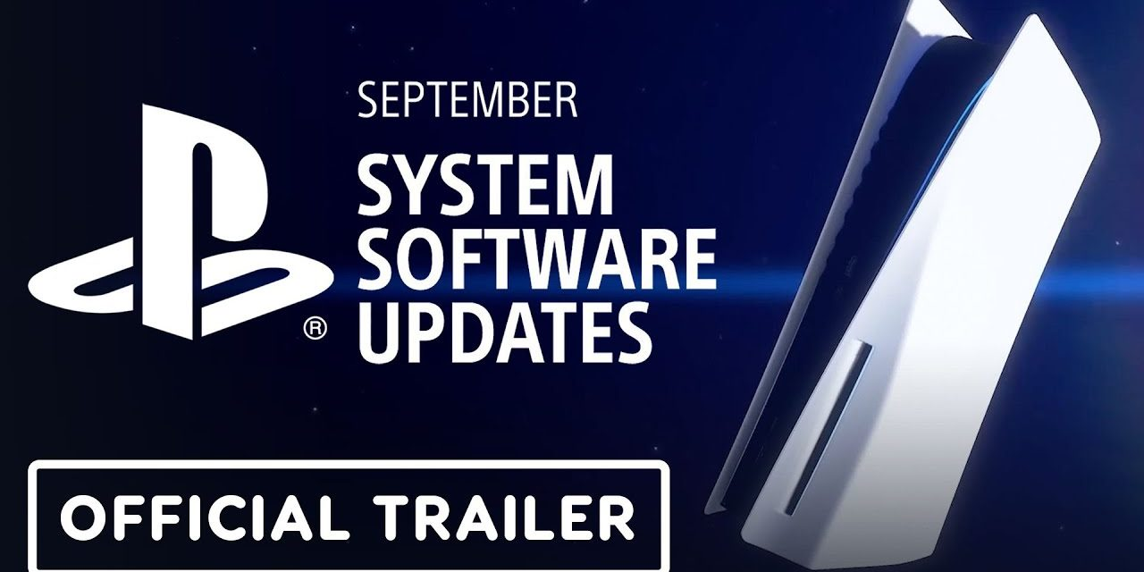 PS5 September System Software Update – Official Overview Trailer