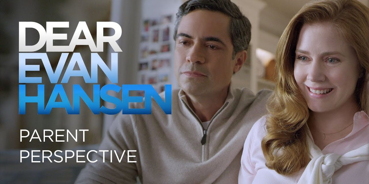 Dear Evan Hansen | Parent Perspective
