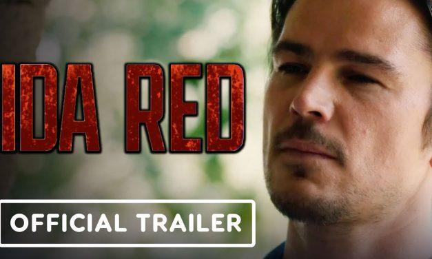 Ida Red – Official Trailer (2021) Josh Hartnett, Deborah Ann Woll, Frank Grillo