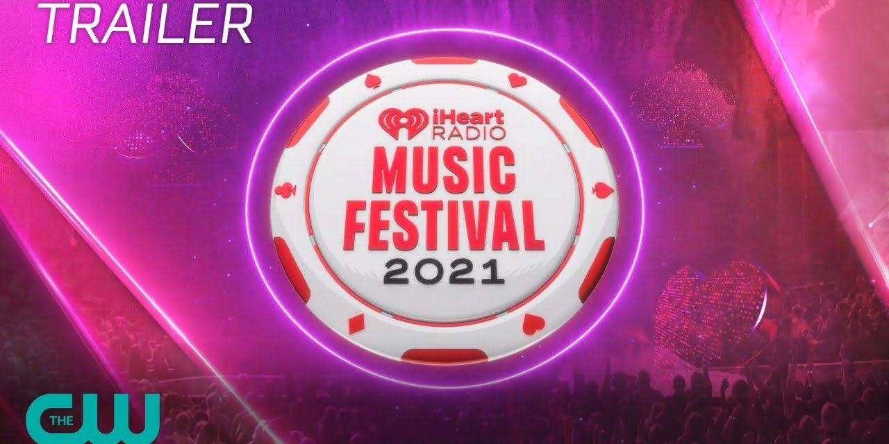 iHeartRadio Music Festival 2021 Trailer | The CW