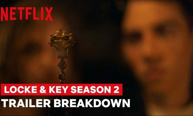 Locke and Key Season 2 TRAILER BREAKDOWN with Carlton Cuse & Meredith Averill | Netflix Geeked