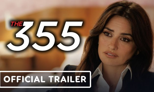 The 355 – Official Trailer 2 (2022) Jessica Chastain, Penélope Cruz, Lupita Nyong'o